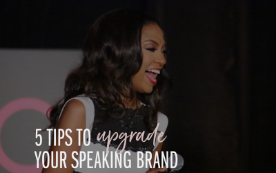 5 Tips to Upgrade Your Speaking Brand