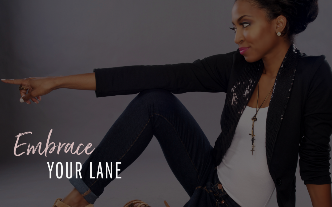 Embrace Your Lane